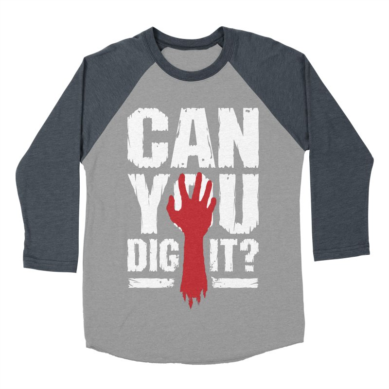Can You Dig It? Funny Zombie Halloween Men's Baseball Triblend Longsleeve T-Shirt by Grandio Design Artist Shop