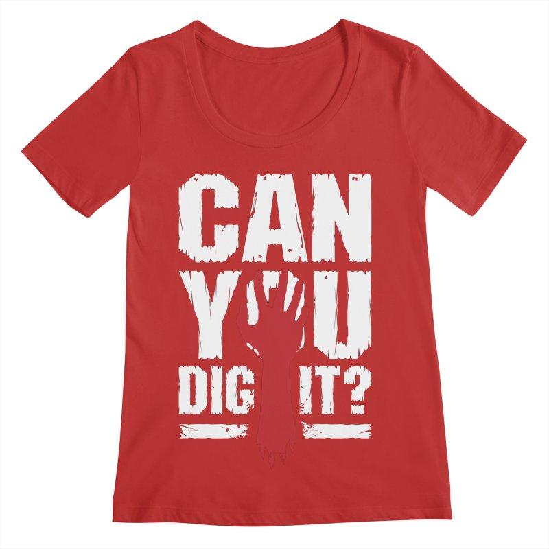 Can You Dig It? Funny Zombie Halloween Women's Regular Scoop Neck by Grandio Design Artist Shop