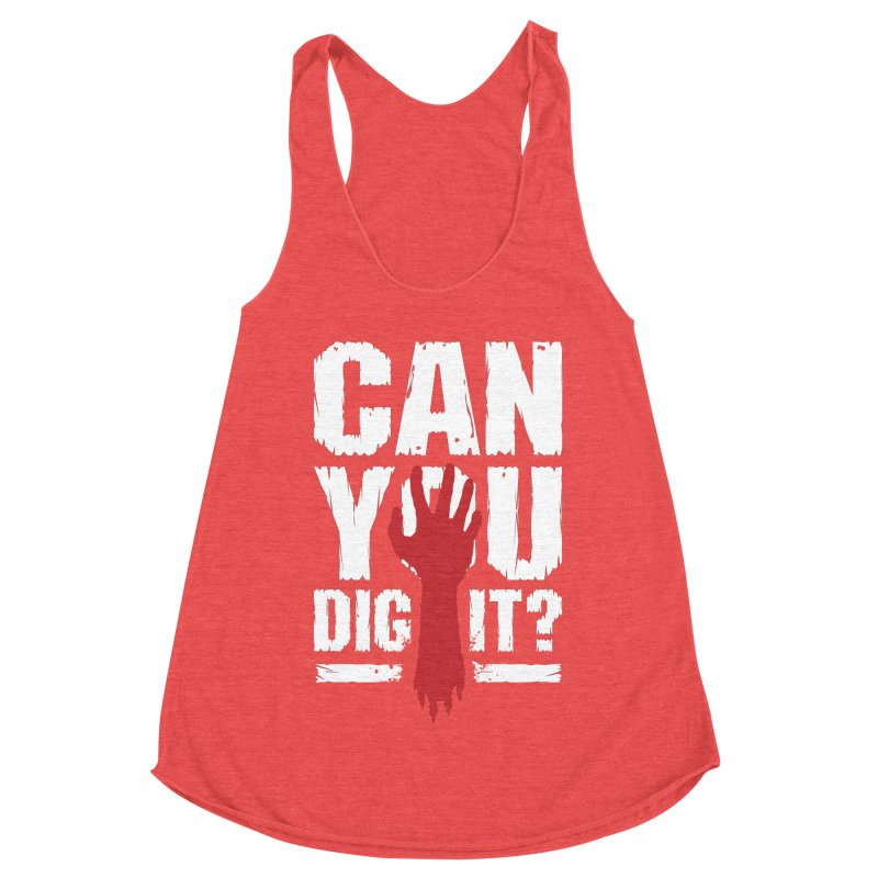 Can You Dig It? Funny Zombie Halloween Women's Racerback Triblend Tank by Grandio Design Artist Shop