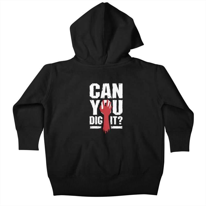 Can You Dig It? Funny Zombie Halloween Kids Baby Zip-Up Hoody by Grandio Design Artist Shop