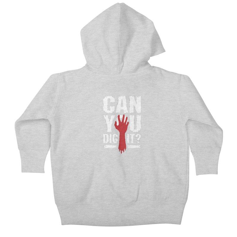 Can You Dig It? Funny Zombie Halloween Kids Baby Zip-Up Hoody by Grandio Design Artist Shop