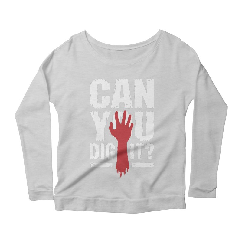 243169de3f Can You Dig It? Funny Zombie Halloween. The Devil XV Tarot Card Women's  Scoop Neck Longsleeve T-Shirt by ...