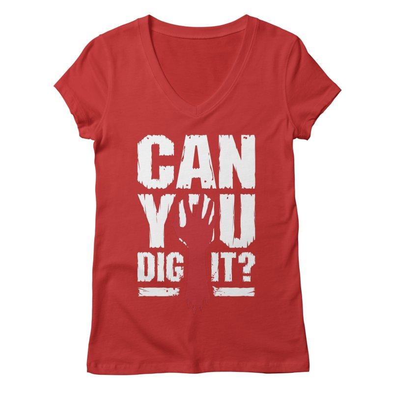 Can You Dig It? Funny Zombie Halloween Women's Regular V-Neck by Grandio Design Artist Shop