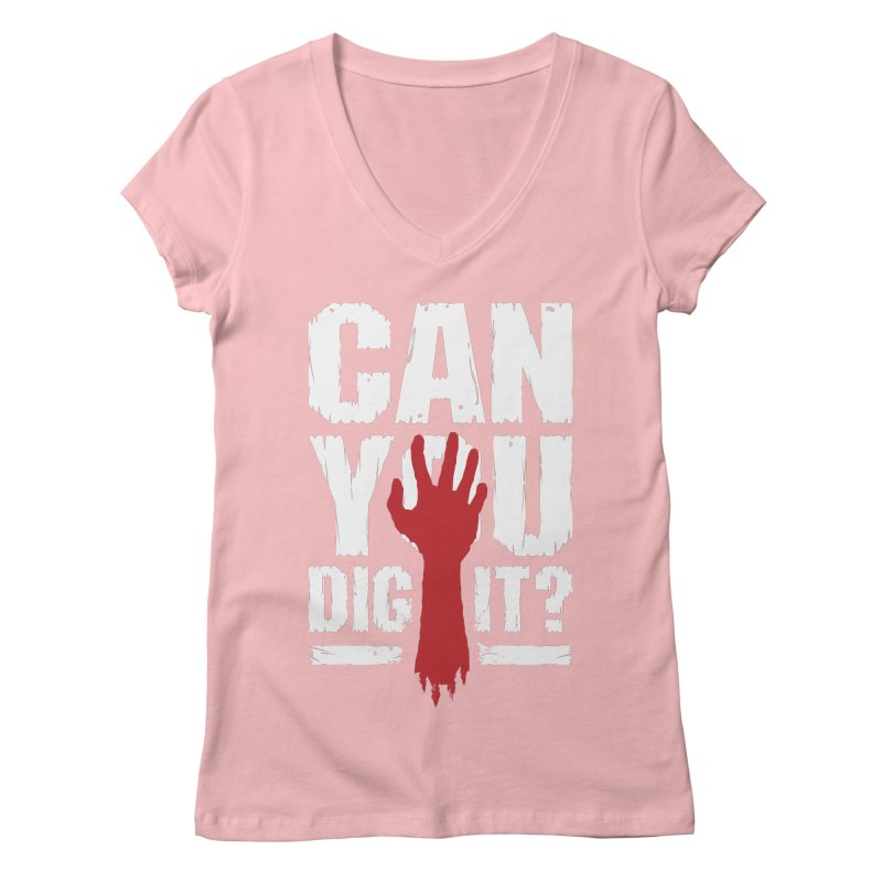 Can You Dig It? Funny Zombie Halloween Women's Regular V-Neck by Grandio Design Artist Shop
