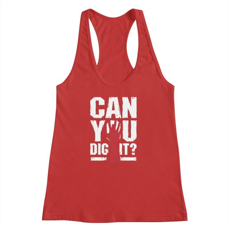 Can You Dig It? Funny Zombie Halloween Women's Racerback Tank by Grandio Design Artist Shop