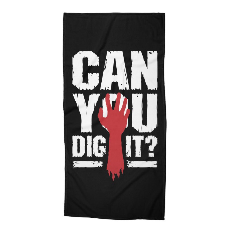 Can You Dig It? Funny Zombie Halloween Accessories Beach Towel by Grandio Design Artist Shop