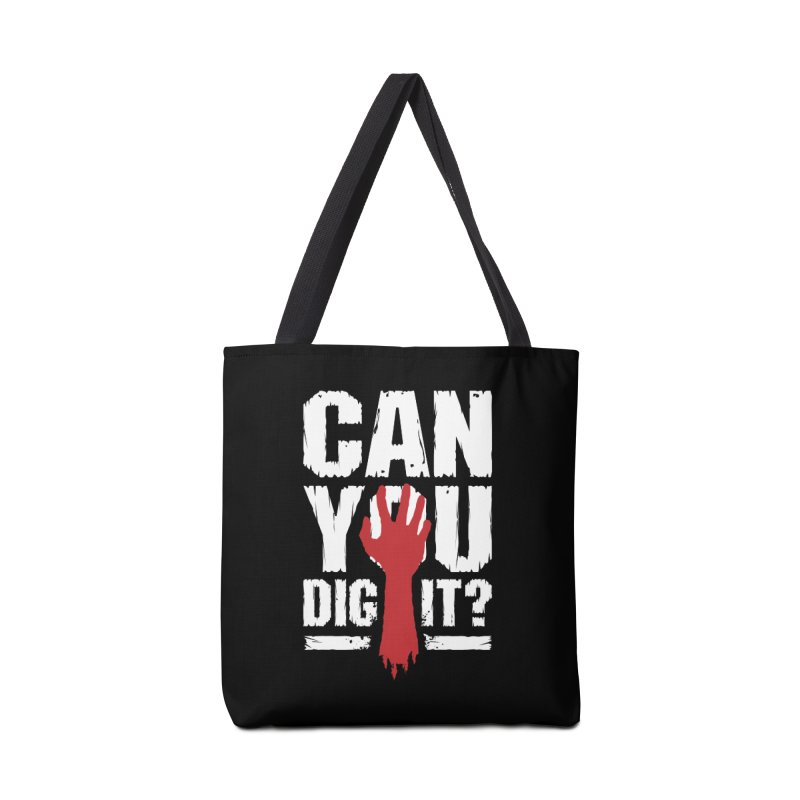 Can You Dig It? Funny Zombie Halloween Accessories Bag by Grandio Design Artist Shop