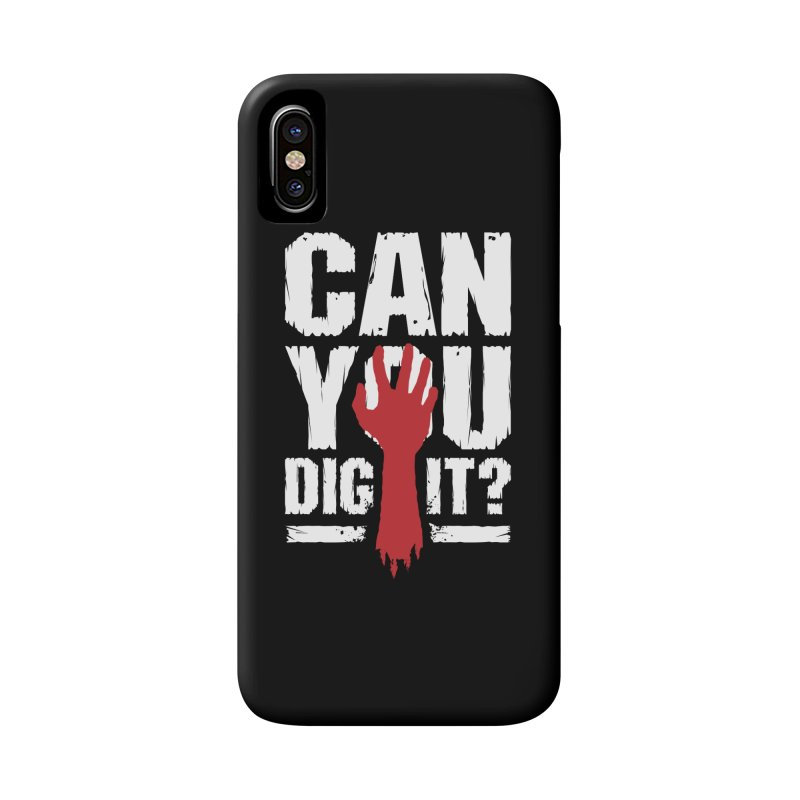 Can You Dig It? Funny Zombie Halloween Accessories Phone Case by Grandio Design Artist Shop