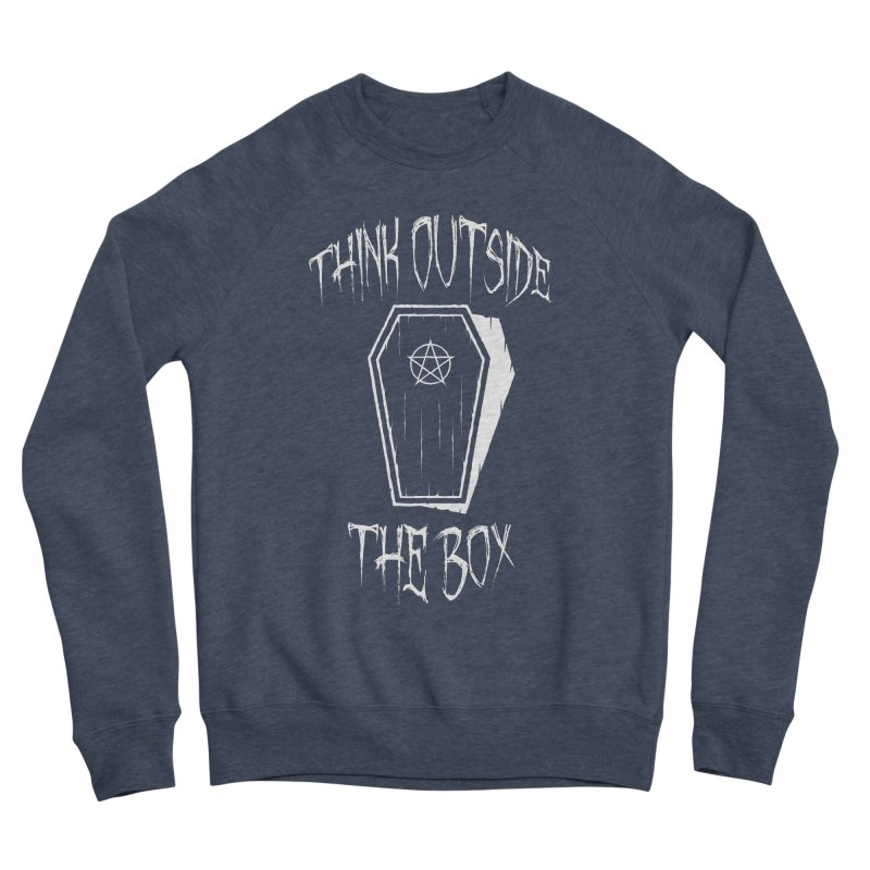 Think Outside The Box Goth Coffin Humour Women's Sponge Fleece Sweatshirt by Grandio Design Artist Shop