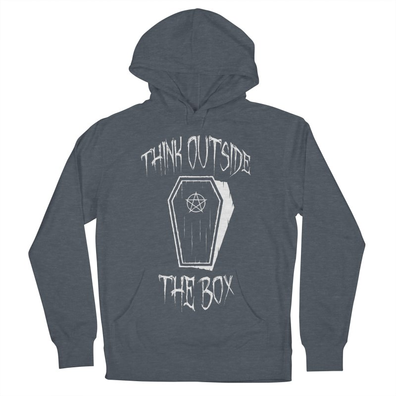 Think Outside The Box Goth Coffin Humour Men's French Terry Pullover Hoody by Grandio Design Artist Shop