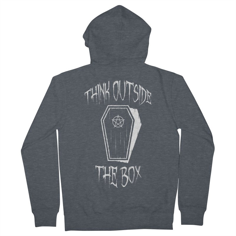 Think Outside The Box Goth Coffin Humour Women's French Terry Zip-Up Hoody by Grandio Design Artist Shop