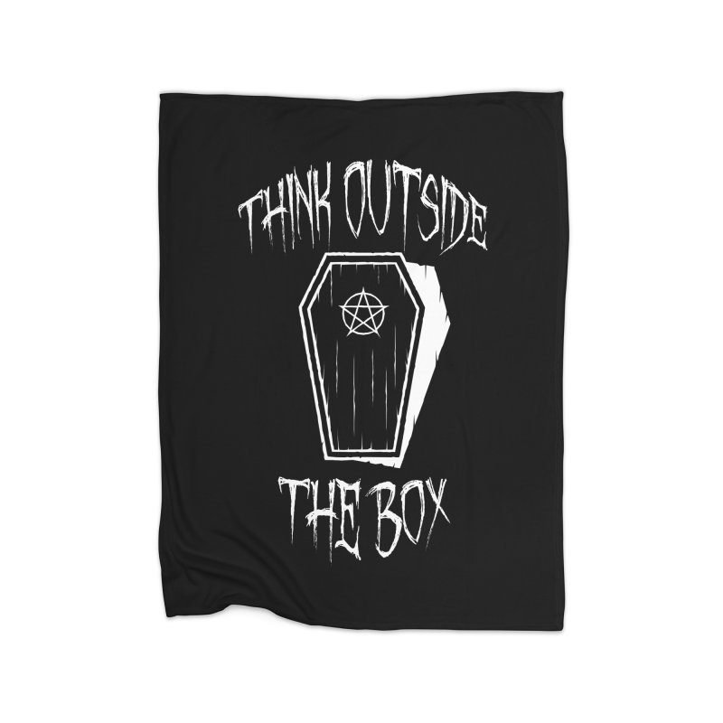 Think Outside The Box Goth Coffin Humour Home Blanket by Grandio Design Artist Shop