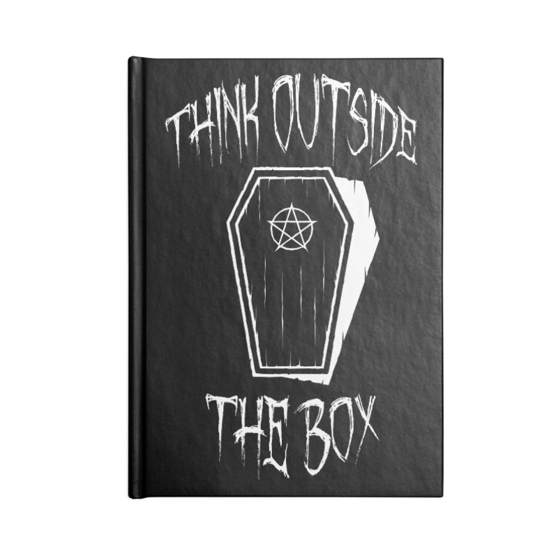 Think Outside The Box Goth Coffin Humour Accessories Notebook by Grandio Design Artist Shop