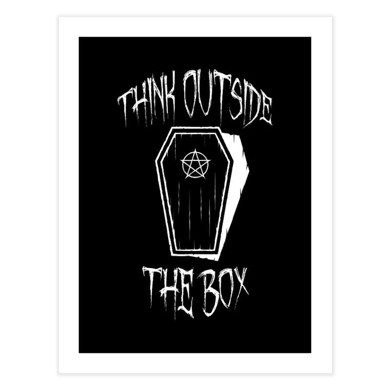 Think Outside The Box Goth Coffin Humour Home Fine Art Print by Grandio Design Artist Shop
