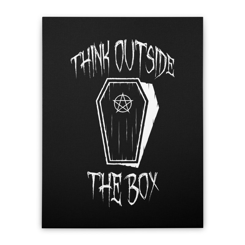 Think Outside The Box Goth Coffin Humour Home Stretched Canvas by Grandio Design Artist Shop