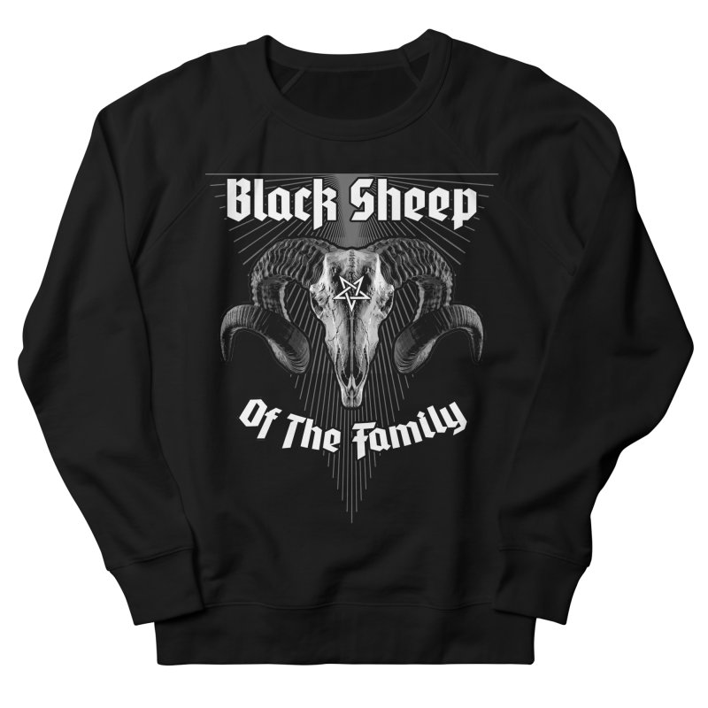 Black Sheep Of The Family Women's French Terry Sweatshirt by Grandio Design Artist Shop