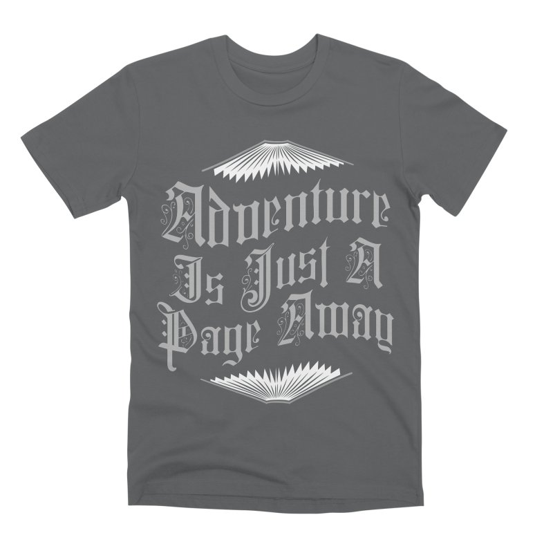Adventure Is Just A Page Away Men's Premium T-Shirt by Grandio Design Artist Shop