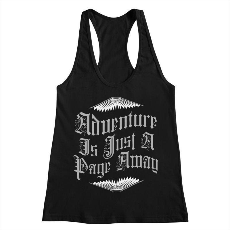 Adventure Is Just A Page Away Women's Racerback Tank by Grandio Design Artist Shop