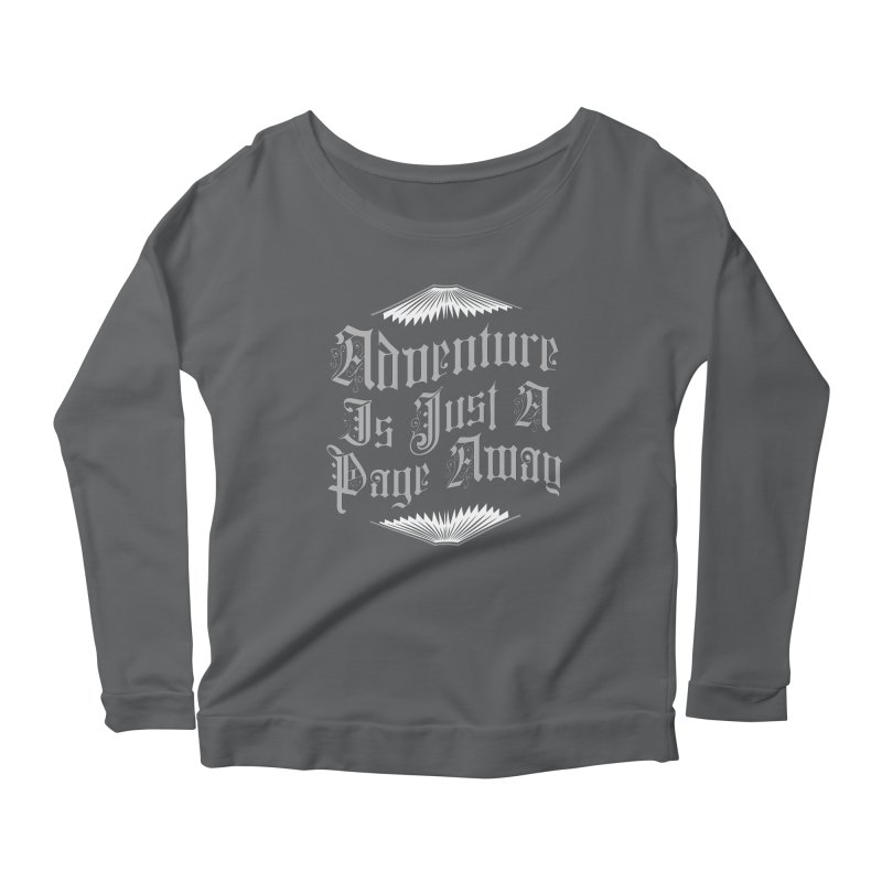 Adventure Is Just A Page Away Women's Scoop Neck Longsleeve T-Shirt by Grandio Design Artist Shop