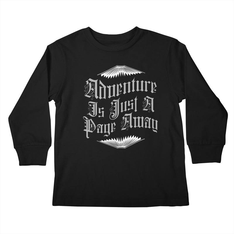 Adventure Is Just A Page Away Kids Longsleeve T-Shirt by Grandio Design Artist Shop