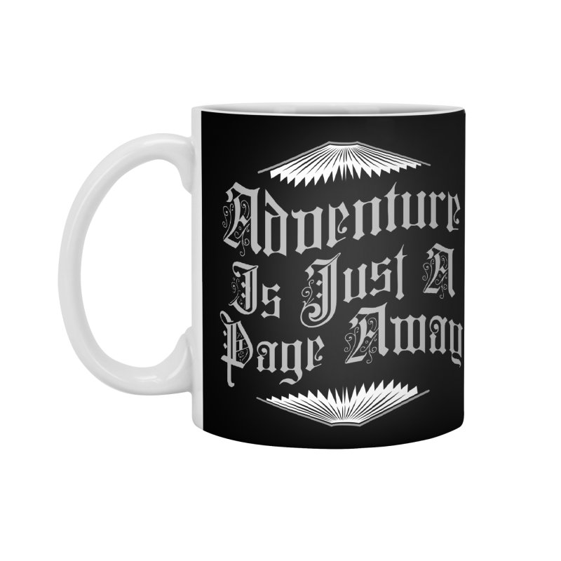 Adventure Is Just A Page Away Accessories Mug by Grandio Design Artist Shop