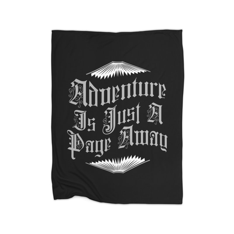 Adventure Is Just A Page Away Home Blanket by Grandio Design Artist Shop