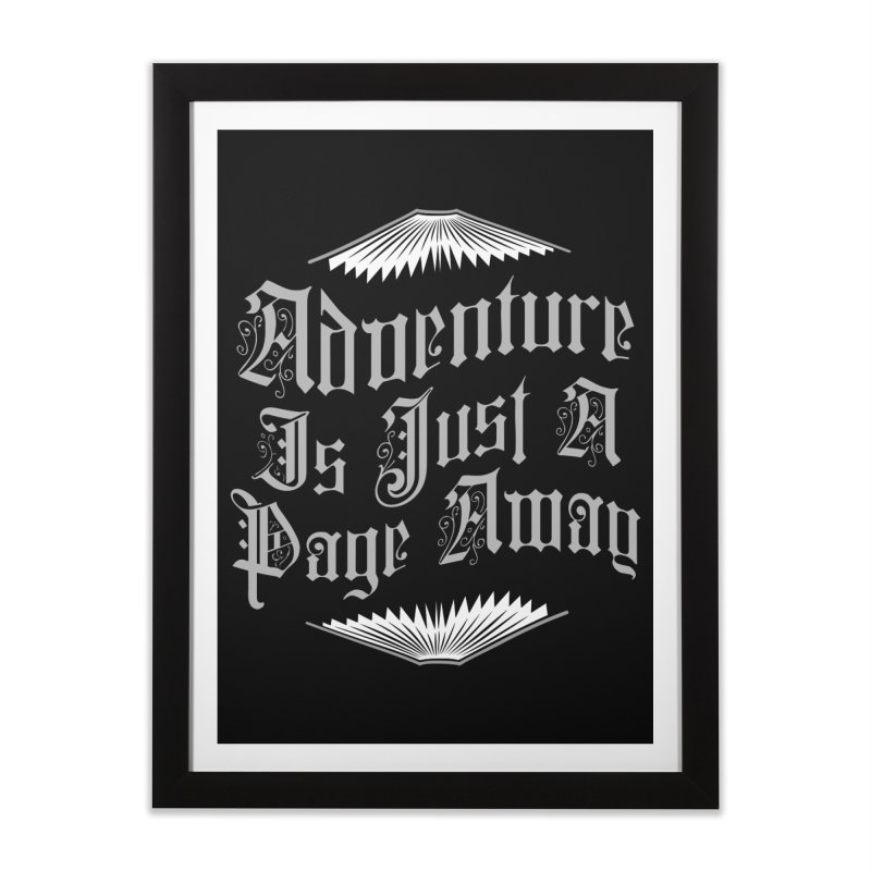 Adventure Is Just A Page Away Home Framed Fine Art Print by Grandio Design Artist Shop
