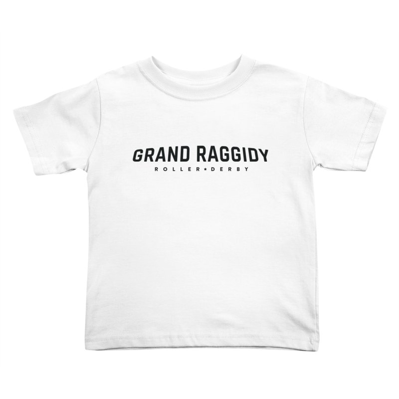 Wordmark Kids Toddler T-Shirt by Grand Raggidy Roller Derby
