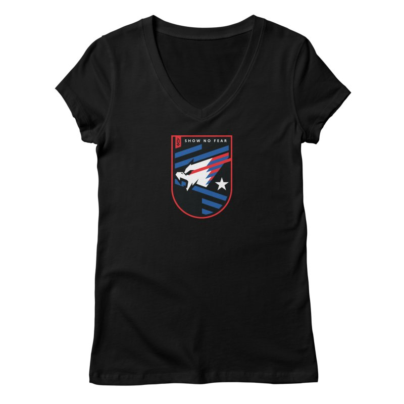 Show No Fear Women's V-Neck by Graphicblack