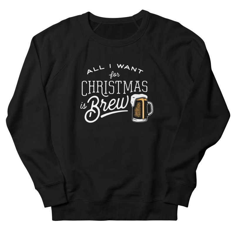 Christmas Brew Women's Sweatshirt by The Artist Shop of graphicdesign79