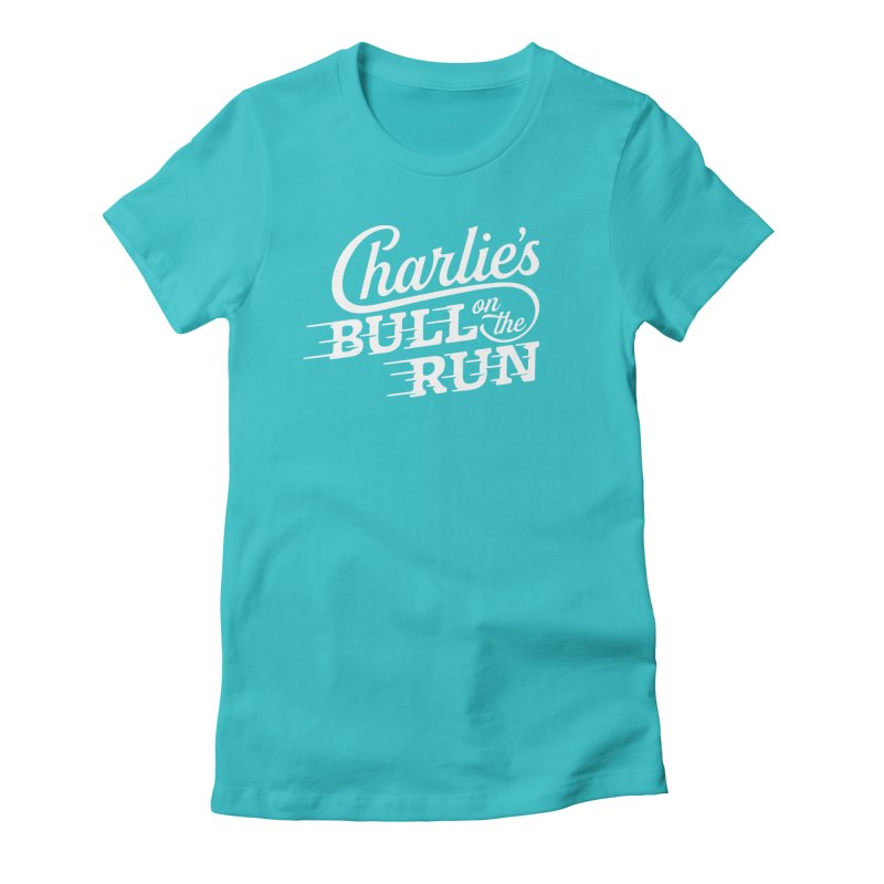 Charlie's Bull on the Run - White Women's Fitted T-Shirt by The Artist Shop of graphicdesign79
