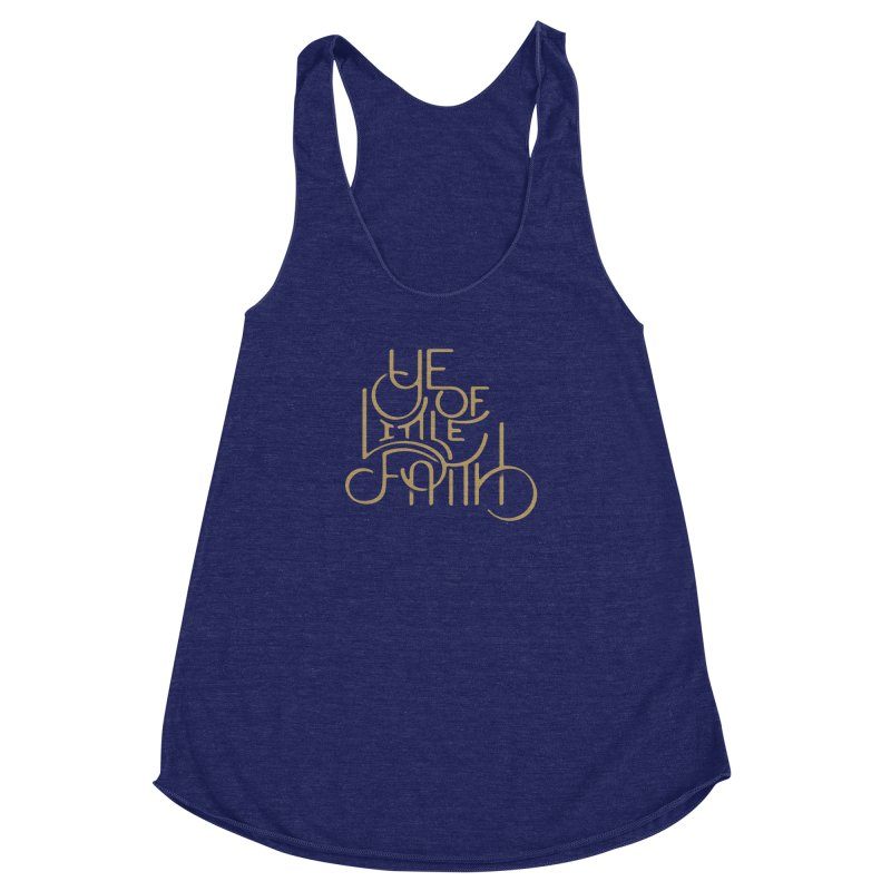 Little Faith Women's Racerback Triblend Tank by The Artist Shop of graphicdesign79