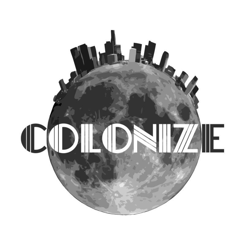 COLONIZE (the Moon) by GRAVATION's Artist Shop
