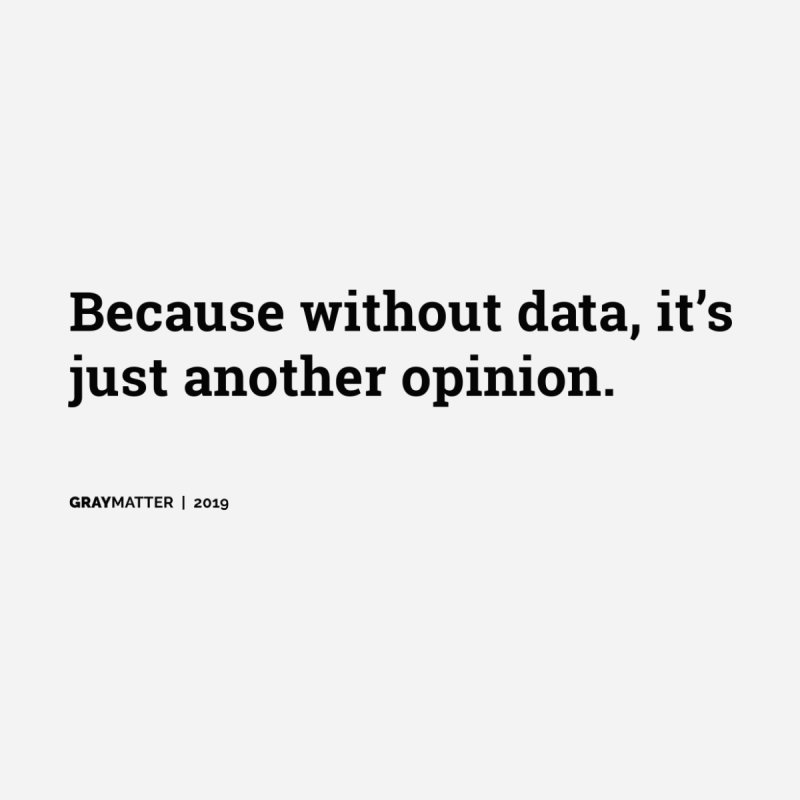 Because without data, it's just another opinion Accessories Magnet by graymattermerch's Artist Shop