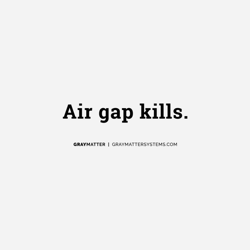 Air gap kills. Men's T-Shirt by graymattermerch's Artist Shop