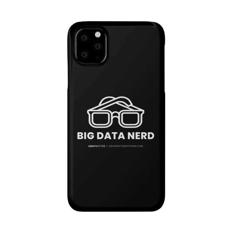 Big Data Nerd Accessories Phone Case by graymattermerch's Artist Shop