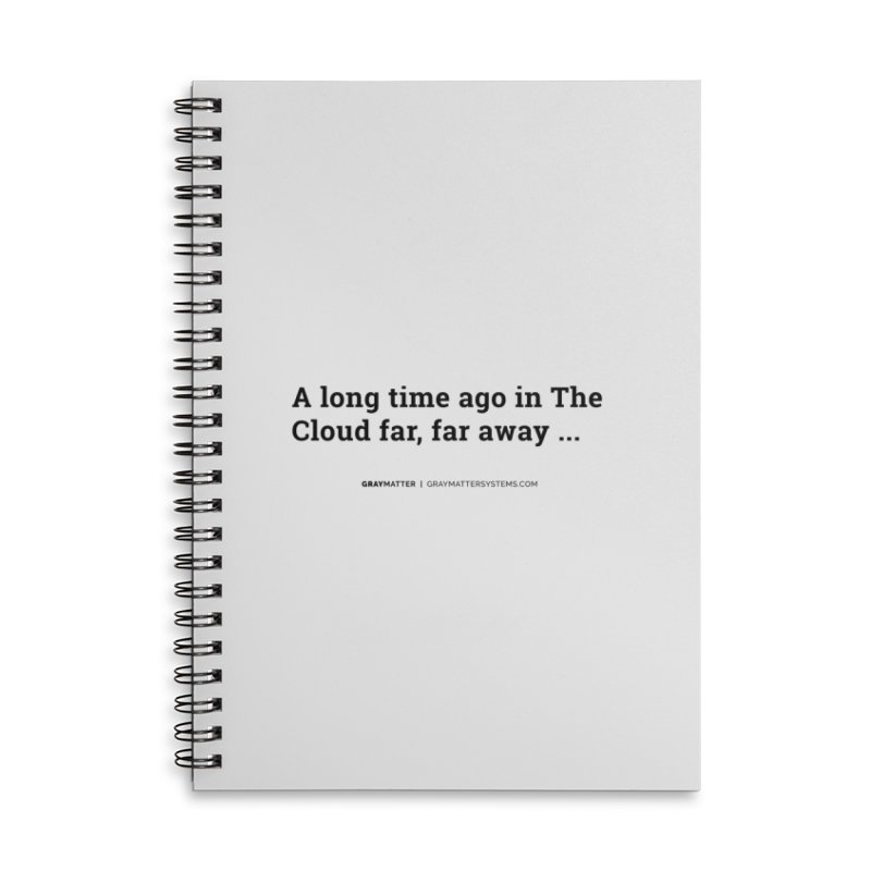 A long time ago in The Cloud far, far away... Accessories Notebook by graymattermerch's Artist Shop