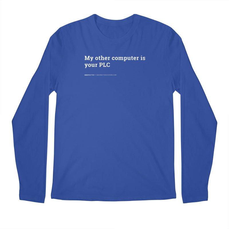 My Other Computer is Your PLC Men's Longsleeve T-Shirt by graymattermerch's Artist Shop