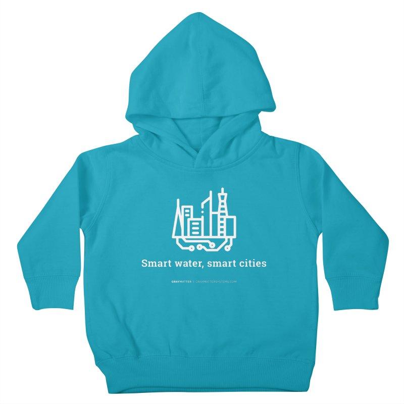 Smart Water, Smart Cities Kids Toddler Pullover Hoody by graymattermerch's Artist Shop