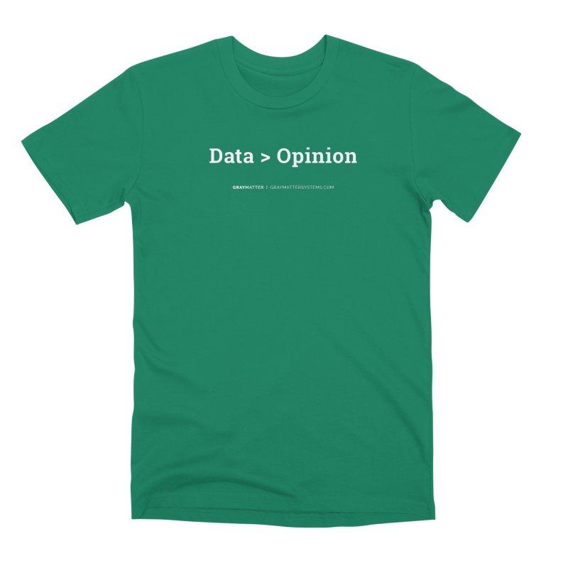 Data > Opinion Men's T-Shirt by graymattermerch's Artist Shop