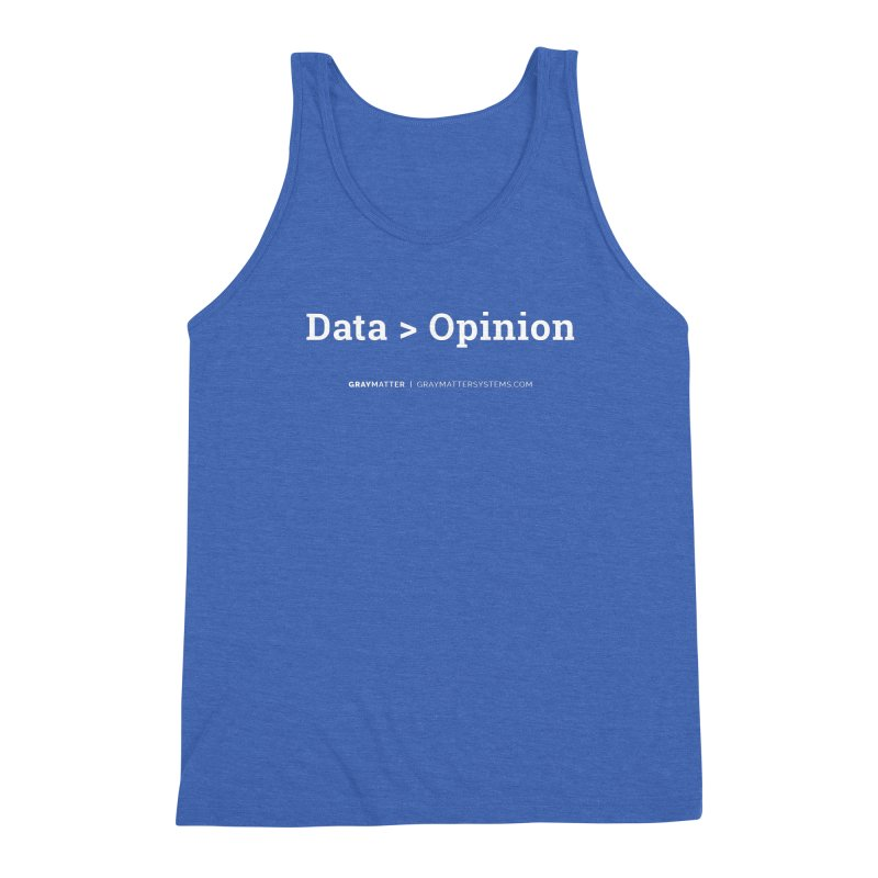 Data > Opinion Men's Tank by graymattermerch's Artist Shop