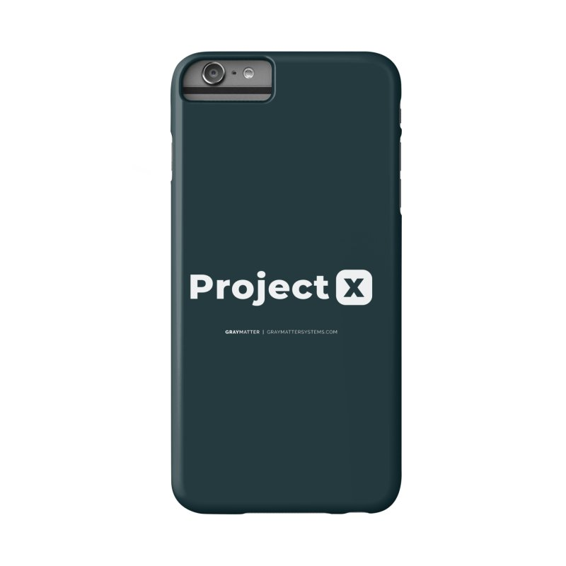 ProjectX Accessories Phone Case by graymattermerch's Artist Shop