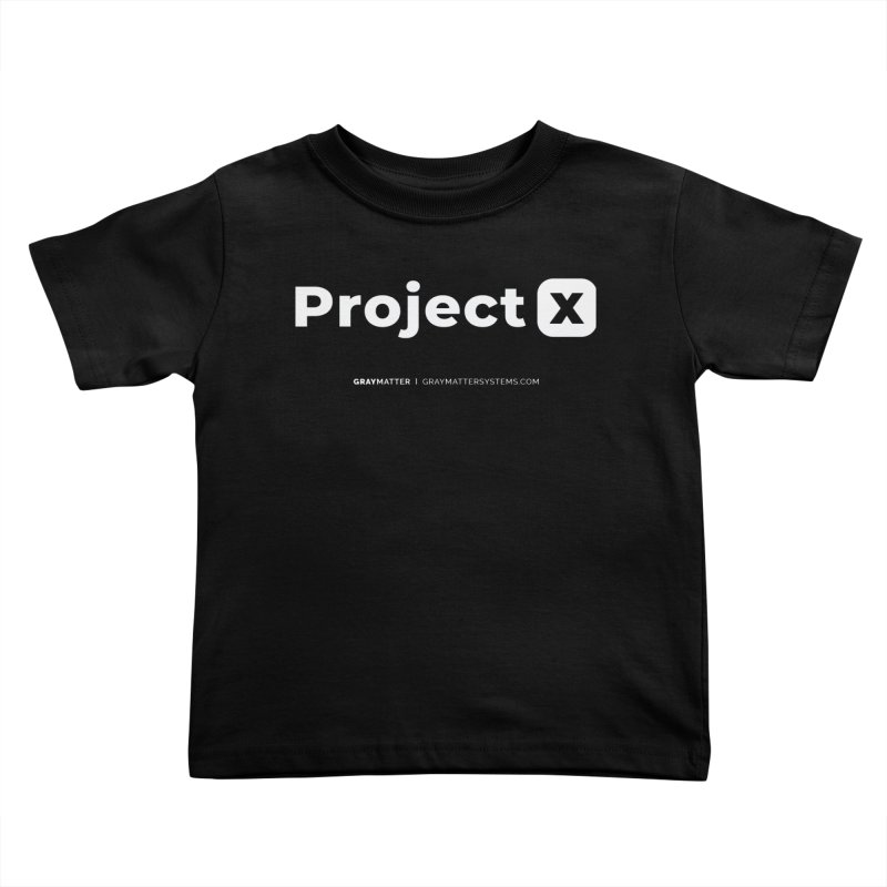 ProjectX Kids Toddler T-Shirt by graymattermerch's Artist Shop