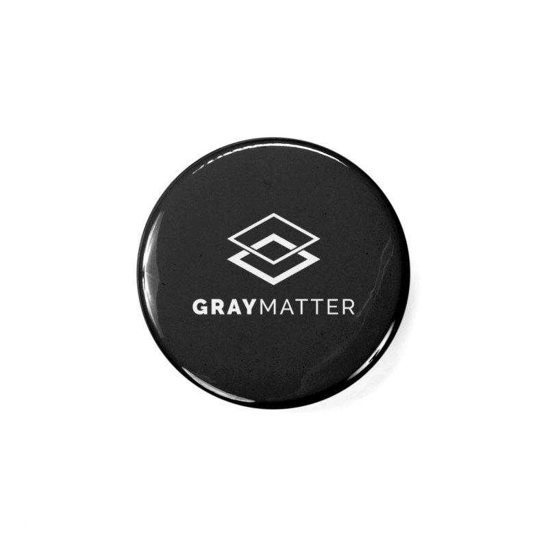 GrayMatter Accessories Button by graymattermerch's Artist Shop