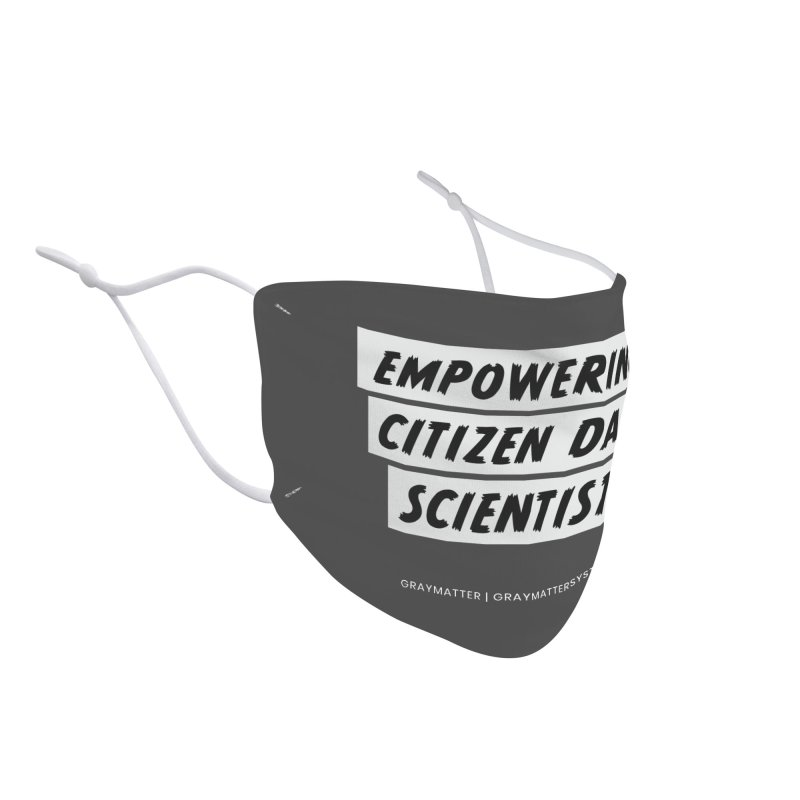 Empowering Citizen Data Scientists Accessories Face Mask by graymattermerch's Artist Shop