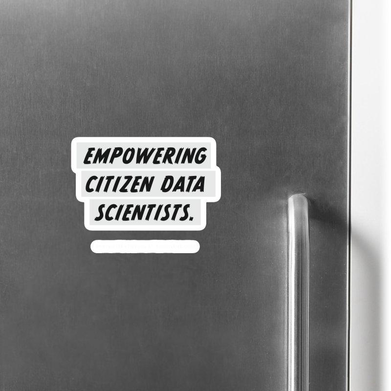 Empowering Citizen Data Scientists Accessories Magnet by graymattermerch's Artist Shop