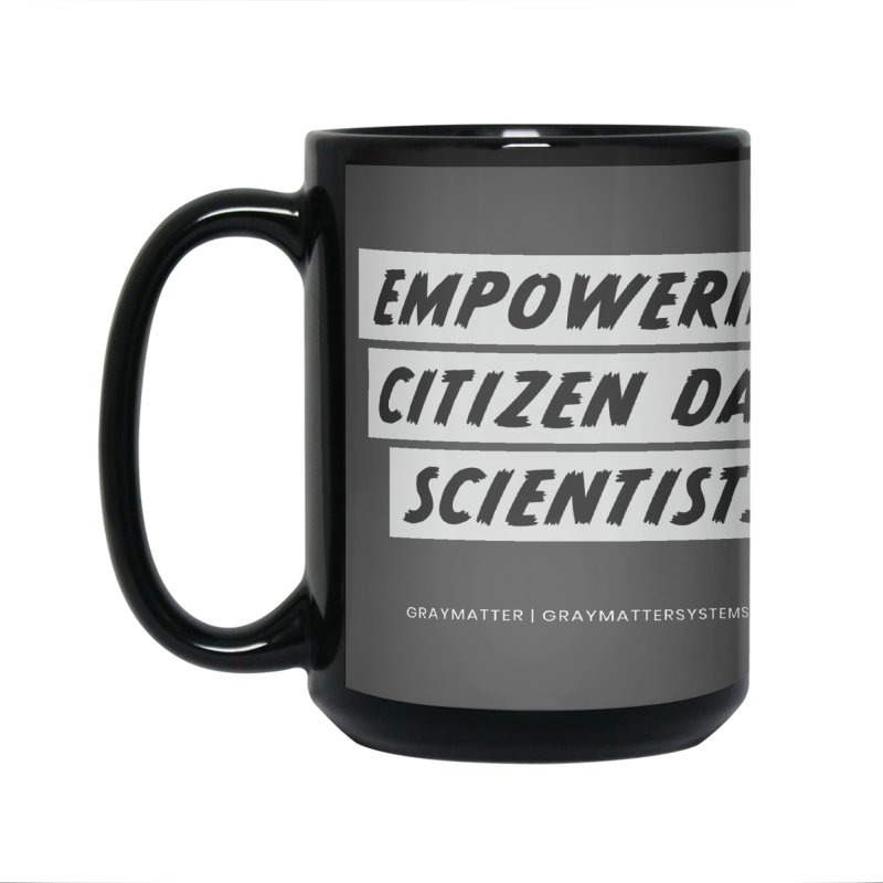 Empowering Citizen Data Scientists Accessories Mug by graymattermerch's Artist Shop