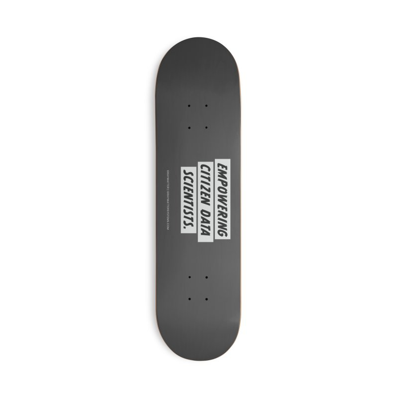 Empowering Citizen Data Scientists Accessories Skateboard by graymattermerch's Artist Shop