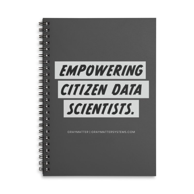 Empowering Citizen Data Scientists Accessories Notebook by graymattermerch's Artist Shop