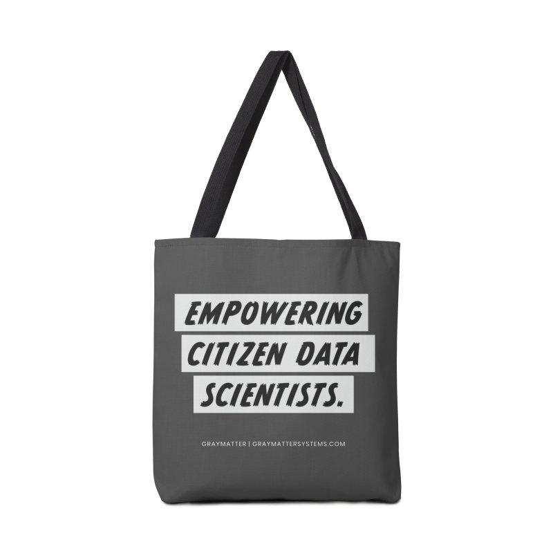 Empowering Citizen Data Scientists Accessories Bag by graymattermerch's Artist Shop